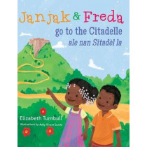 Janjak and Freda Go to the Citadelle by Elizabeth Turnbull, 9781611531930