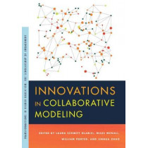 Innovations in Collaborative Modeling by Laura Schmitt-Olabisi, 9781611863543