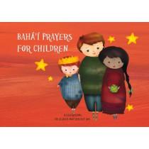 Baha'i Prayers for Children by Elaheh Mottahedeh Bos, 9781618511232