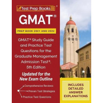 GMAT Prep Book 2021 and 2022: GMAT Study Guide and Practice Test Questions for the Graduate Management Admission Test, 5th Edition [Updated for the New Exam Outline] by Tpb Publishing, 9781628457926