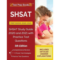 SHSAT Prep Books 2020-2021: SHSAT Study Guide 2020 and 2021 with Practice Test Questions [5th Edition] by Tpb Publishing, 9781628459388