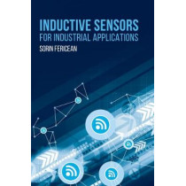 Inductive Sensors for Industrial Applications by Sorin Fericean, 9781630812553
