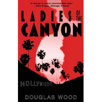 Ladies of the Canyon by Douglas Wood, 9781635160024
