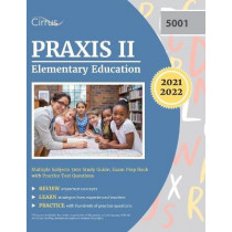 Praxis II Elementary Education Multiple Subjects 5001 Study Guide: Exam Prep Book with Practice Test Questions by Cirrus, 9781635307894