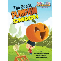 The Great Pumpkin Smash: Engineering by Lori Haskins Houran, 9781635922677