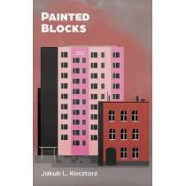 Painted Blocks by Jakub L Kocztorz, 9781636765938