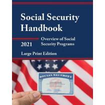 Social Security Handbook 2021: Overview of Social Security Programs by Social Security Administration, 9781641434867