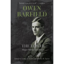 The Tower: Major Poems and Plays by Owen Barfield, 9781643171722