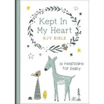 Kept in My Heart KJV Bible [hazel Woodland]: A Keepsake for Baby by Compiled by Barbour Staff, 9781643529837