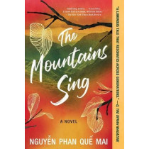 The Mountains Sing by Mai Phan Que Nguyen, 9781643751351