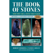 The Book of Stones: Who They Are and What They Teach by Robert Simmons, 9781644113851