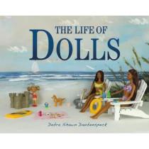 The Life of Dolls by Debra Shawn Daubenspeck, 9781645435945