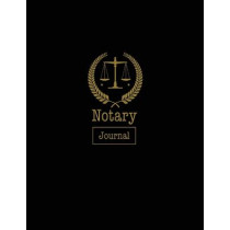 Notary Journal: Notary Public, Log Book, Keep Records Of Notarial Acts Detailed Information, Paperwork Record Book, Required Entries Logbook by Amy Newton, 9781649441966