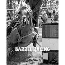 Barrel Racing Log Book by Amy Newton, 9781649443021