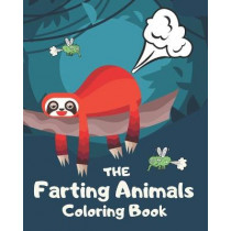 The Farting Animals Coloring Book: Funny Farting Animals Coloring Books For Kids and Adults by Fresh Breeze, 9781679349461