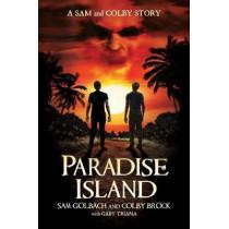 Paradise Island: A Sam and Colby Story by Sam Golbach, 9781682619490