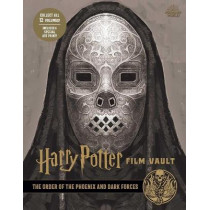 Harry Potter: Film Vault: Volume 8: The Order of the Phoenix and Dark Forces by Jody Revenson, 9781683838326