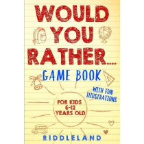 Would You Rather Game Book by Riddleland, 9781687795342