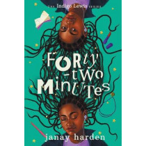 Forty-two Minutes: The Indigo Lewis Series by Janay Harden, 9781736541234