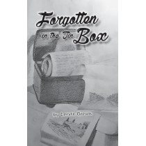 Forgotten in the Tin Box by Lorree Brown, 9781771367950