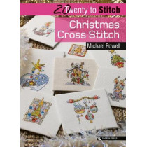 20 to Stitch: Christmas Cross Stitch by Michael Powell, 9781782215097