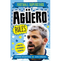 Aguero Rules by Simon Mugford, 9781783126316
