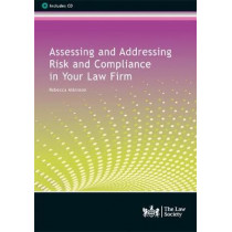 Assessing and Addressing Risk and Compliance in Your Law Firm by Rebecca Atkinson, 9781784461508