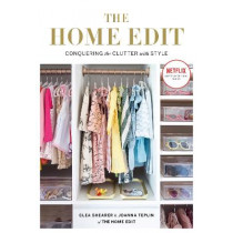 The Home Edit: Conquering the clutter with style by Clea Shearer, 9781784725945