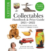 Miller's Collectables Handbook & Price Guide 2021-2022 by Judith Miller, 9781784726669