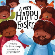 A Very Happy Easter by Tim Thornborough, 9781784983666