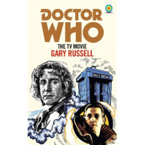 Doctor Who: The TV Movie (Target Collection) by Gary Russell, 9781785945311