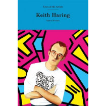 Keith Haring (Lives of the Artists) by Doonan, Simon, 9781786277879