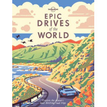 Epic Drives of the World by Lonely Planet, 9781786578648