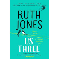 Us Three: The instant Sunday Times bestseller by Ruth Jones, 9781787632257
