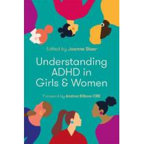 Understanding ADHD in Girls and Women by Joanne Steer, 9781787754003