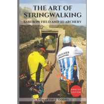 The Art of StringWalking: BAREBOW FIELD and 3D ARCHERY by Aidan Langley, 9781793916822