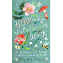 How to Be a Wildflower Deck by Katie Daisy, 9781797201900