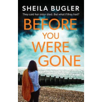 Before You Were Gone by Sheila Bugler, 9781800321656