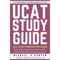 UCAT Study Guide: Self-study Preparation Coach by Michael O Carter, 9781838091910