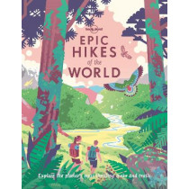 Epic Hikes of the World 1 by Lonely Planet, 9781838694548