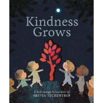 Kindness Grows: A Peek-through Picture Book by Britta Teckentrup by Teckentrup, Britta, 9781838910389