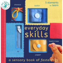 Everyday Skills: A Sensory Book of Fastenings by Nicola Edwards, 9781838910648