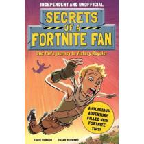 Secrets of a Fortnite Fan by Eddie Robson, 9781839350450