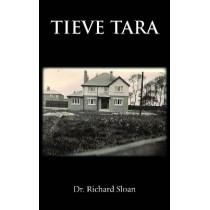 Tieve Tara by Dr. Richard Sloan, 9781839752209