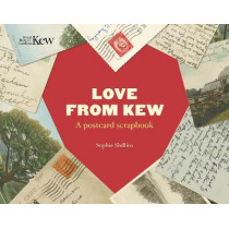 Love From Kew: A postcard scrapbook by Sophie Shillito, 9781842467329
