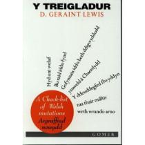 Treigladur, Y - A Check-List of Welsh Mutations (Argraffiad Newydd) by D. Geraint Lewis, 9781859024805