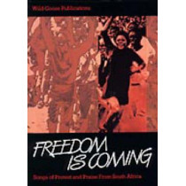 Freedom is Coming: Songs of Protest and Praise from South Africa by Anders Nyberg, 9781905010431