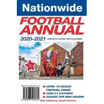The Nationwide Annual 2020-2021: soccer's pocket encyclopedia: 2020 by Stuart Barnes, 9781907524615
