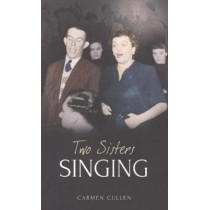 Two Sisters Singing by Carmen Cullen, 9781907593819