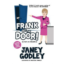 Frank Get The Door!: ma feet are KILLIN me by Janey Godley, 9781910022146